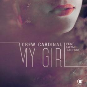 CREW CARDINAL FEAT. LAYNE TADESSE - MY GIRL